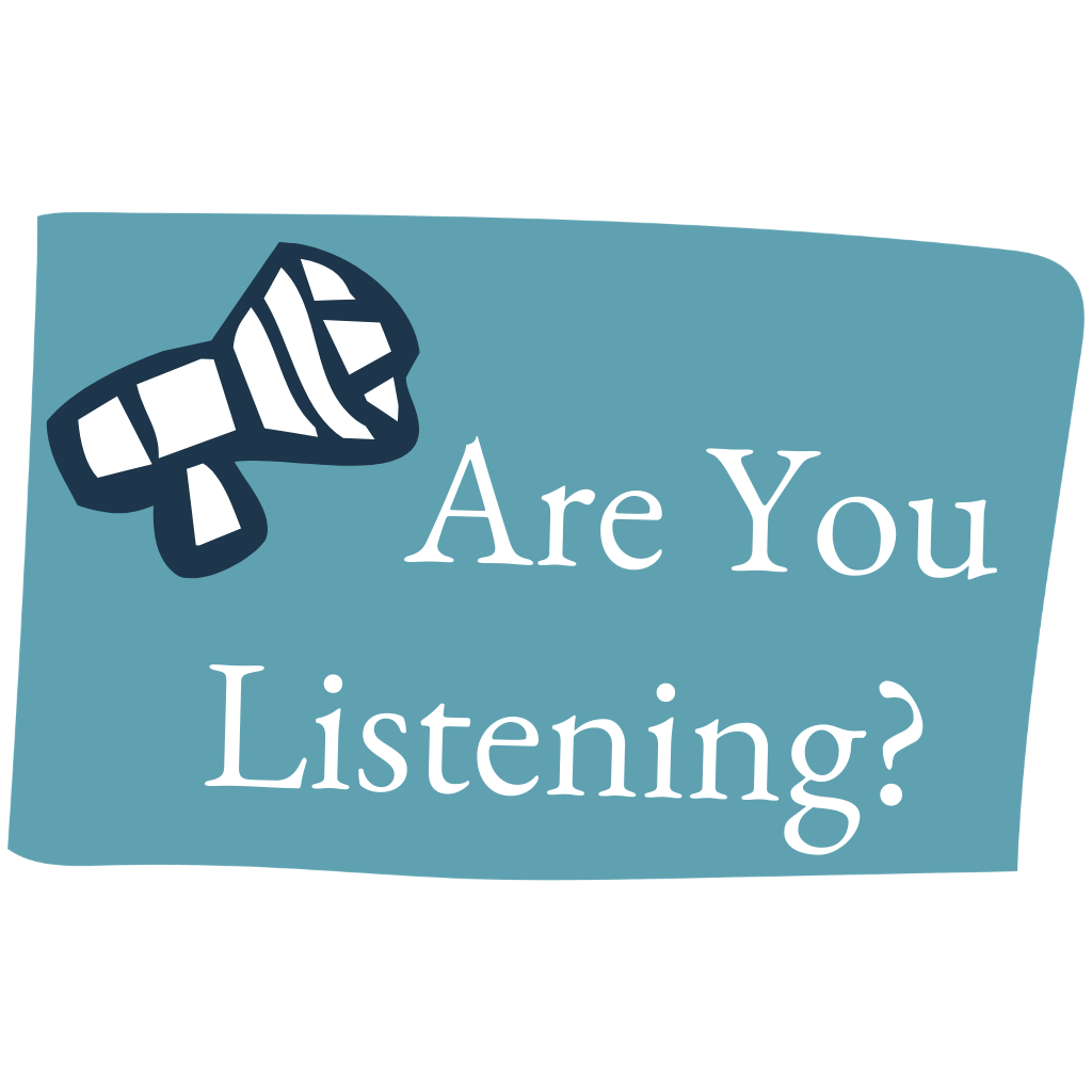 'Are you listening?' says the frustrated wife to her husband. How Do I Make My Partner Feel Heard?