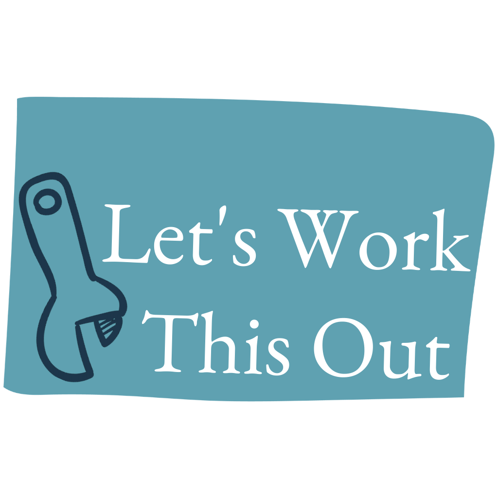 'Let's work this out' says a wife to her partner. How To Talk About Problems In A Marriage